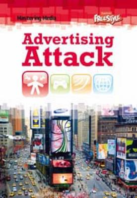 Advertising Attack by Laura Hensley