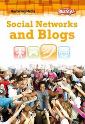 Social Networks and Blogs by Lori Hile
