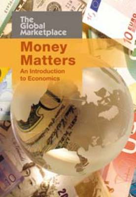 Money Matters: An Introduction to Economics by Barbara Hollander
