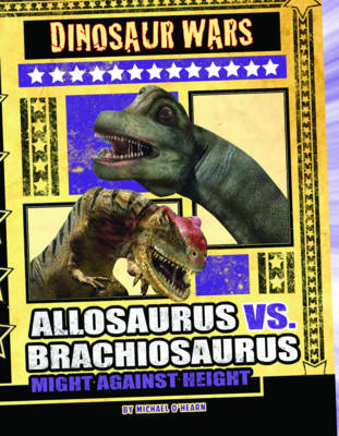 Allosaurus vs Brachiosaurus Might Against Height by Michael O'Hearn