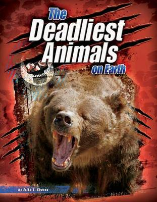 The World's Deadliest Pack A by Erika L. Shores, Connie Colwell Miller