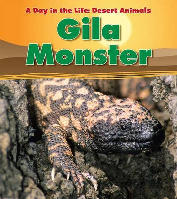 Gila Monster by Anita Ganeri