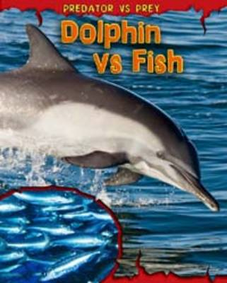 Dolphin vs Fish by Mary Meinking