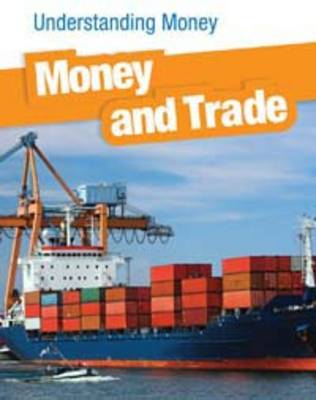 Money and Trade by Patrick Catel