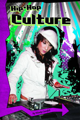 Hip-Hop Culture by Wendy Garofoli