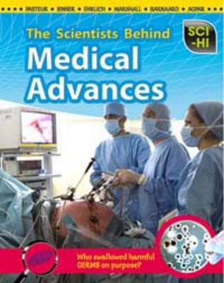 The Scientists Behind Medical Advances by Wendy Meshbesher, Eve Hartman