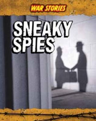 Sneaky Spies by Charlotte Guillain