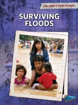 Surviving Floods by Elizabeth Raum