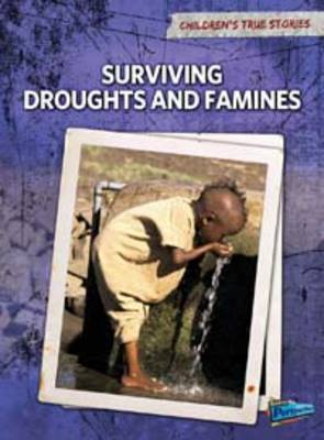 Surviving Droughts and Famines by Kevin Cunningham