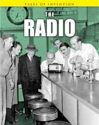 The Radio by Louise Spilsbury, Richard Spilsbury
