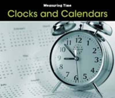 Clocks and Calendars by Tracey Steffora