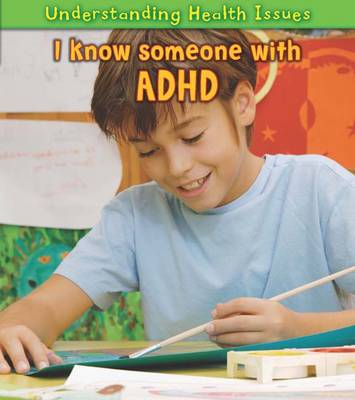 I Know Someone with ADHD by Elizabeth Raum
