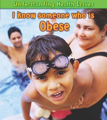 I Know Someone Who is Obese by Sue Barraclough