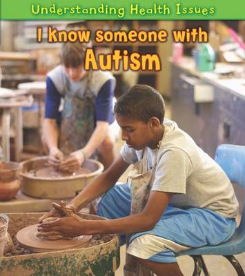 I Know Someone with Autism by Sue Barraclough