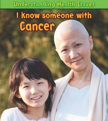 I Know Someone with Cancer by Sue Barraclough