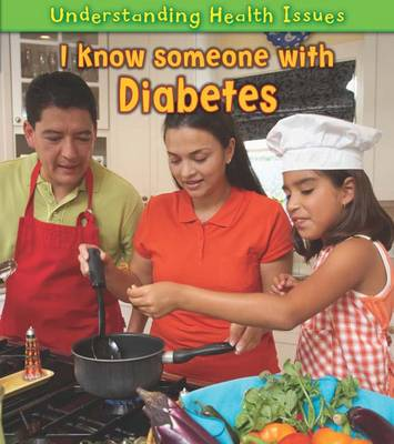 I Know Someone with Diabetes by Vic Parker