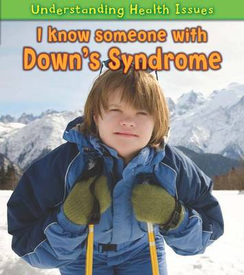 I Know Someone with Down's Syndrome by Vic Parker