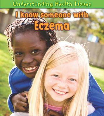 I Know Someone with Eczema by Vic Parker