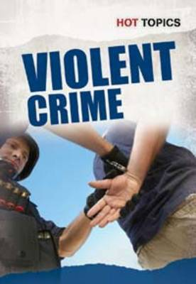 Violent Crime by Allison Lassieur, Brian Bascle