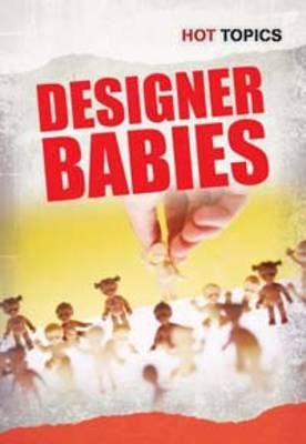 Designer Babies by John Bliss