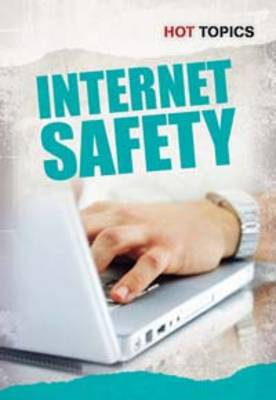 Internet Safety by Nick Hunter