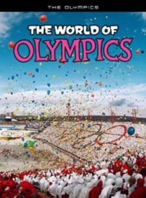 The World of Olympics by Nick Hunter
