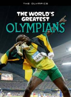 The World's Greatest Olympians by Michael Hurley