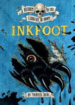 Inkfoot by Michael S. Dahl