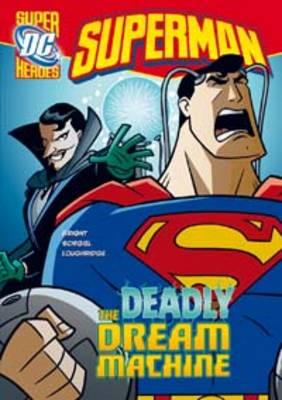The Deadly Dream Machine by J. E. Bright