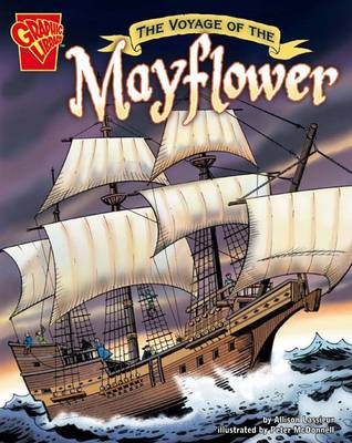 The Voyage of the Mayflower by Allison Lassieur