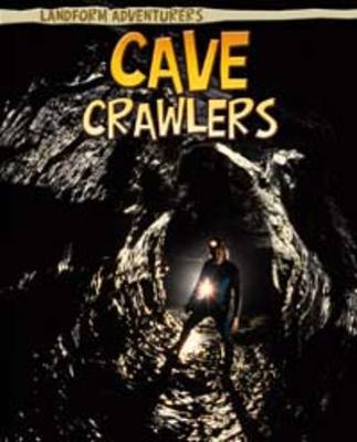 Cave Crawlers by Pam Rosenberg