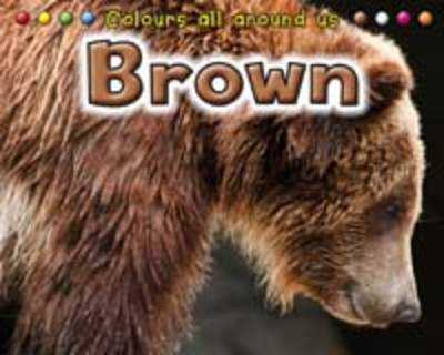 Brown by Daniel Nunn