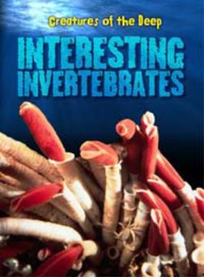 Interesting Invertebrates by Heidi Moore