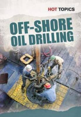 Off-shoreoil Drilling by Nick Hunter