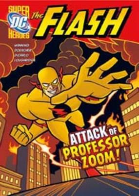 Attack of Professor Zoom! by Matthew K. Manning