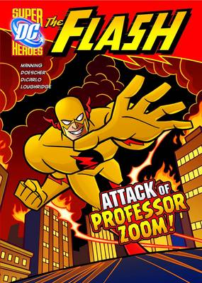 The Attack of Professor Zoom! by Matthew K. Manning