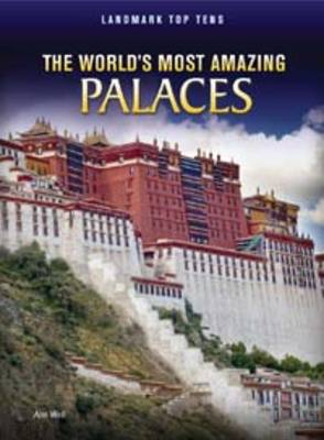 The World's Most Amazing Palaces by Ann Weil