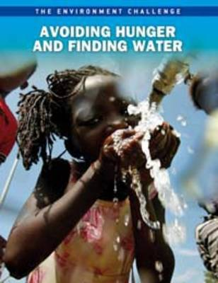 Avoiding Hunger and Finding Water by Andrew Langley