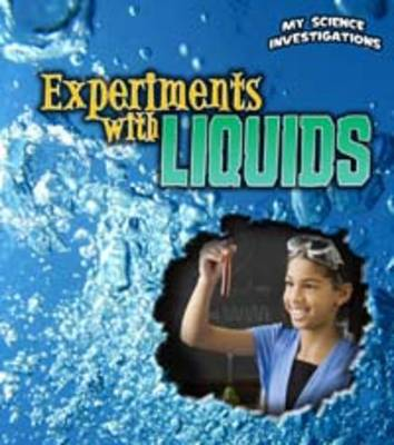 Experiments with Liquids by Christine Taylor-Butler