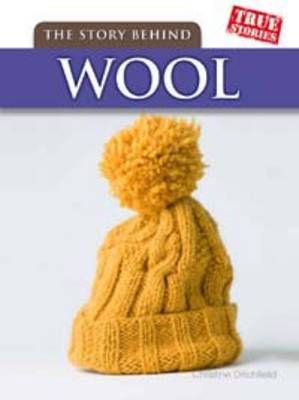 The Story Behind Wool by Christin Ditchfield