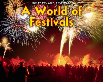 A World of Festivals by Rebecca Rissman