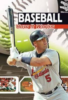 Baseball How It Works by David Dreier