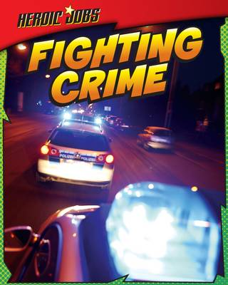 Fighting Crime by Ellen Labrecque
