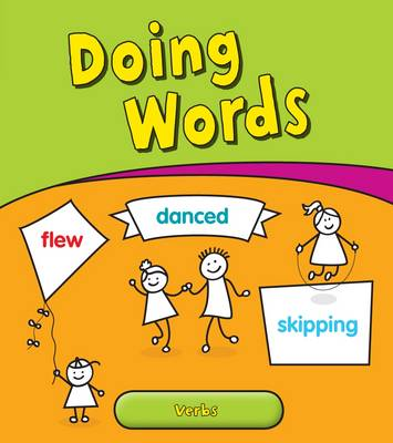 Doing Words Verbs by Anita Ganeri