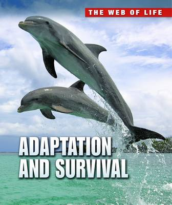 Adaptation and Survival by Robert Snedden