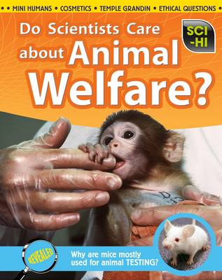 Do Scientists Care About Animal Welfare? by Eve Hartman, Wendy Meshbesher