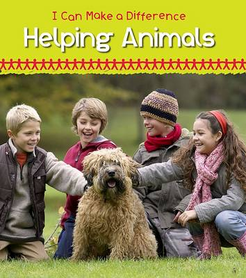 Helping Animals by Victoria Parker