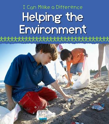 Helping the Environment by Victoria Parker