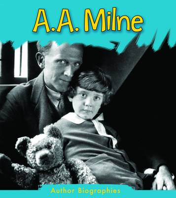 A. A. Milne by Charlotte Guillain