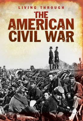 The American Civil War by Bob Rees